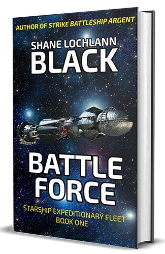 Battle Force by Shane Lochlann Black