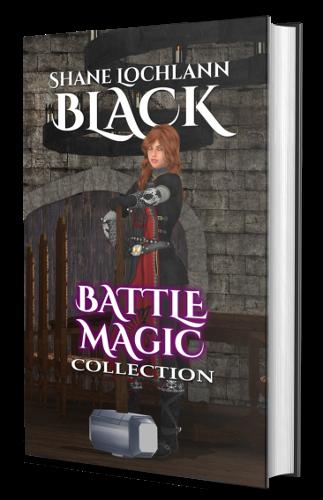 Battle Magic Collection by Shane Lochlann Black