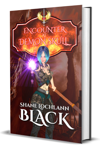 Encounter at Demon Skull by Shane Lochlann Black