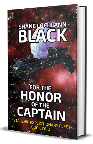 For the Honor of the Captain by Shane Lochlann Black