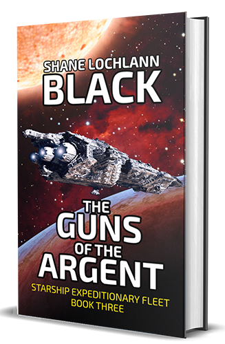 The Guns of the Argent by Shane Lochlann Black